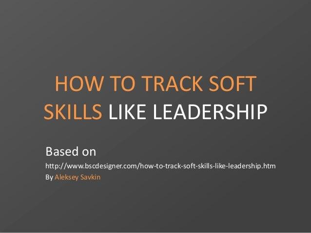 How to track soft skills like leadership
