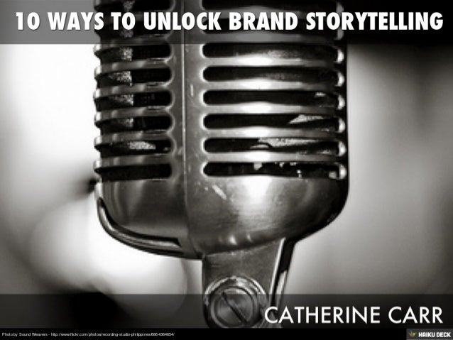 How to Unlock Brand Storytelling