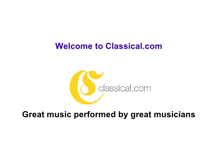How To Use Classical.Com