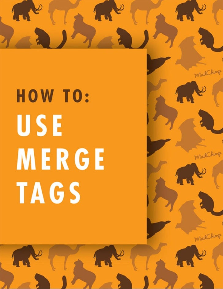 How To UseMerge Tags©2001-2011 All rights reserved. MailChimp® is a registered trademark of The Rocket Science Group      ...