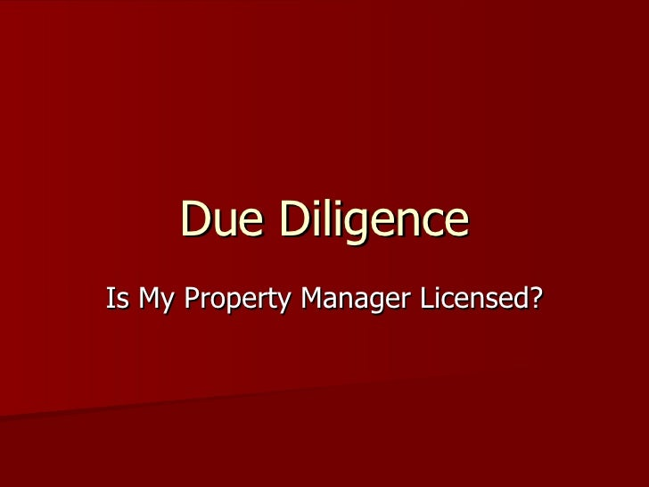 Due Diligence Is My Property Manager Licensed?
