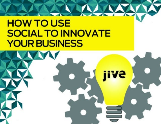 How to Use Social to Innovate Your Business