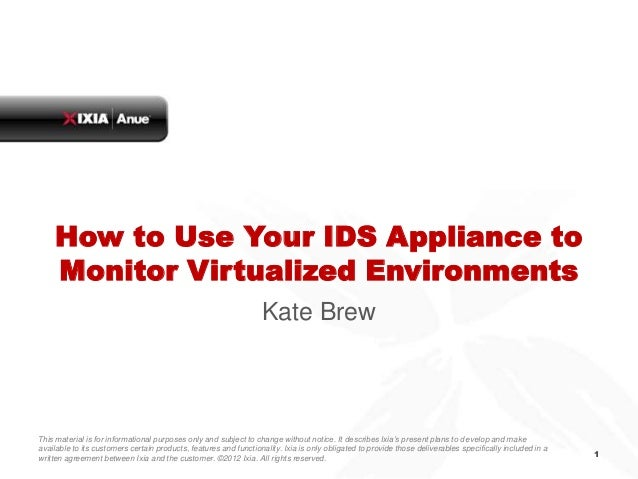 How to Use Your IDS Appliance to    Monitor Virtualized Environments                                                      ...