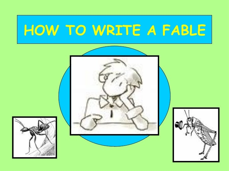Ideas to write a fable