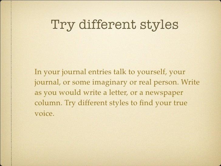 How do you write a journal?