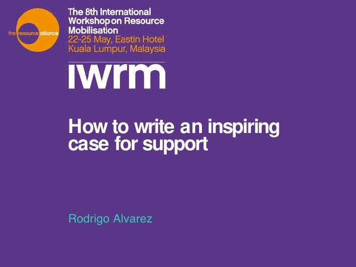 How To Write An Inspiring Case For Support Rodrigo Alvarez