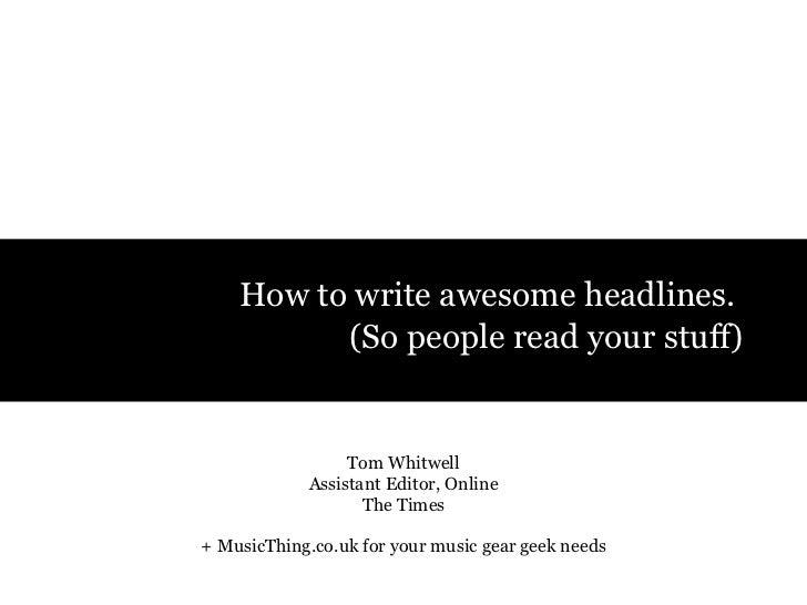 How To Write Awesome Headlines