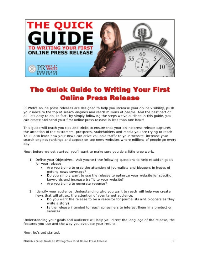 PRWeb's Quick Guide to Writing Your First Online Press Release 1 The Quick Guide to Writing Your First Online Press Releas...