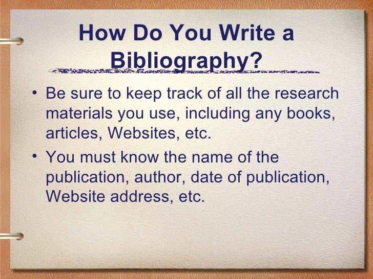 how to write a bibliography Bibliography in any piece of written work in which you have cited references to published works, it is necessary to provide a bibliography, or list of references, at.