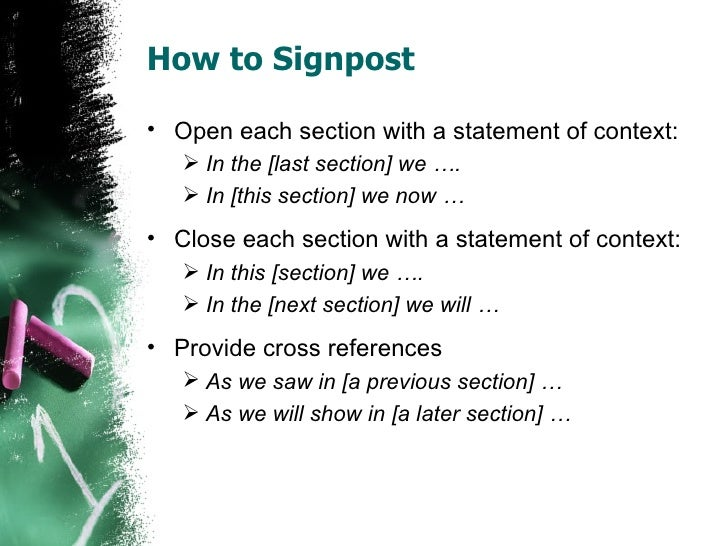 signposting psychology essays Signposting is also a vital skill in producing academic work, as it tells the reader about the context of your essay rather than just the content (for example, making the reader aware of what the essay explores or leading into the arguments that are about to follow.