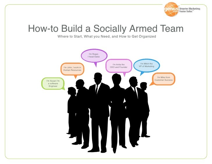 How-to Build a Socially Armed Team                Where to Start, What you Need, and How to Get Organized                 ...