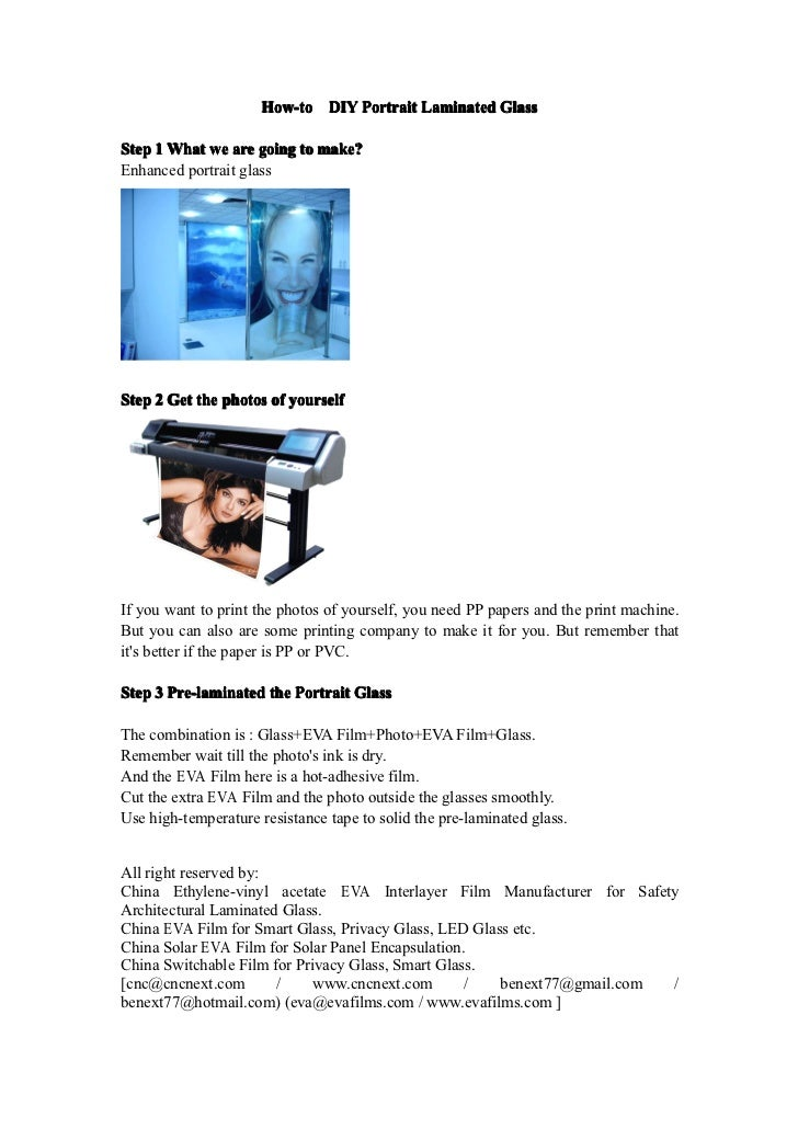 How-to DIY Portrait Laminated GlassStep 1 What we are going to make?Enhanced portrait glassStep 2 Get the photos of yourse...