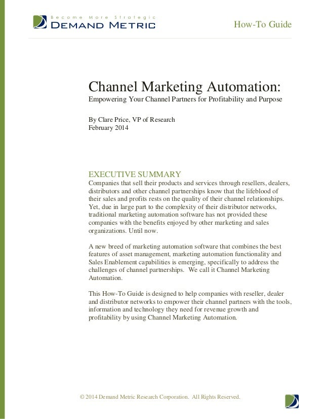 How-To Guide  Channel Marketing Automation: Empowering Your Channel Partners for Profitability and Purpose By Clare Price,...