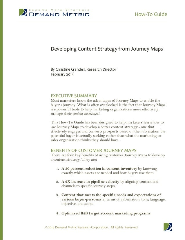 How-To Guide  Developing Content Strategy from Journey Maps  By Christine Crandell, Research Director February 2014  EXECU...