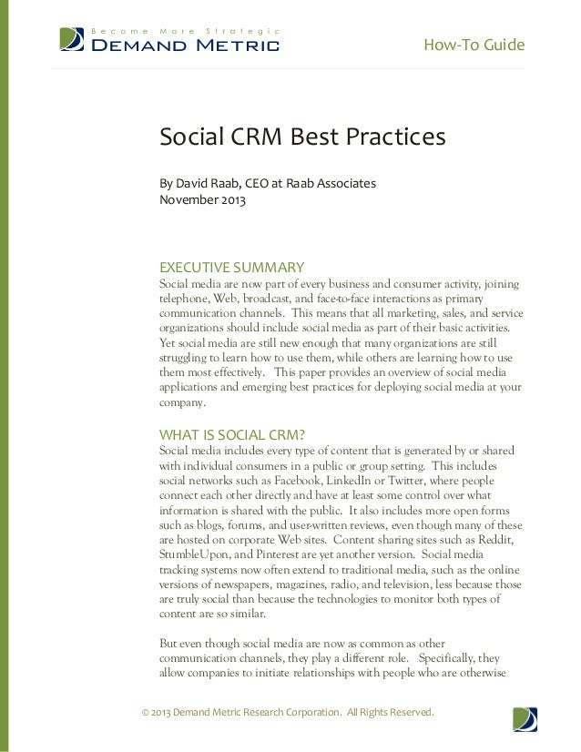 How-­‐To  Guide           Social  CRM  Best  Practices      By  David  Raab,  CEO  at  Raab  Associates   November  2013  ...