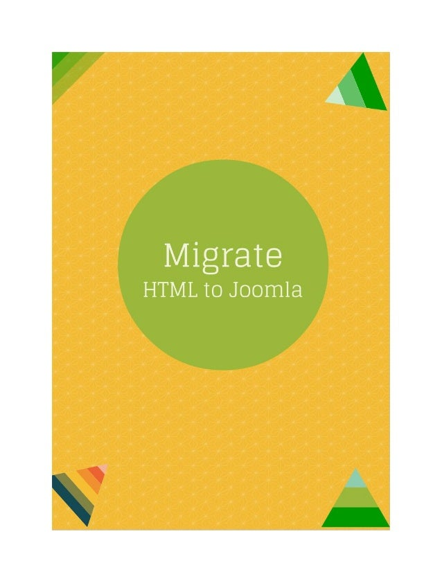 Converting HTML to Joomla: The Way to Do It Right