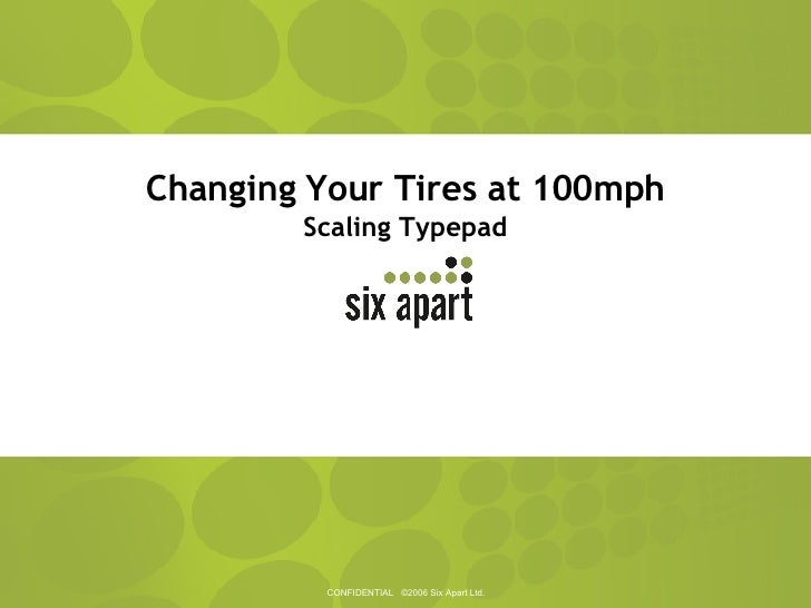 Changing Your Tires at 100mph Scaling Typepad