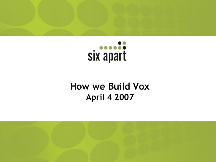 How we build Vox