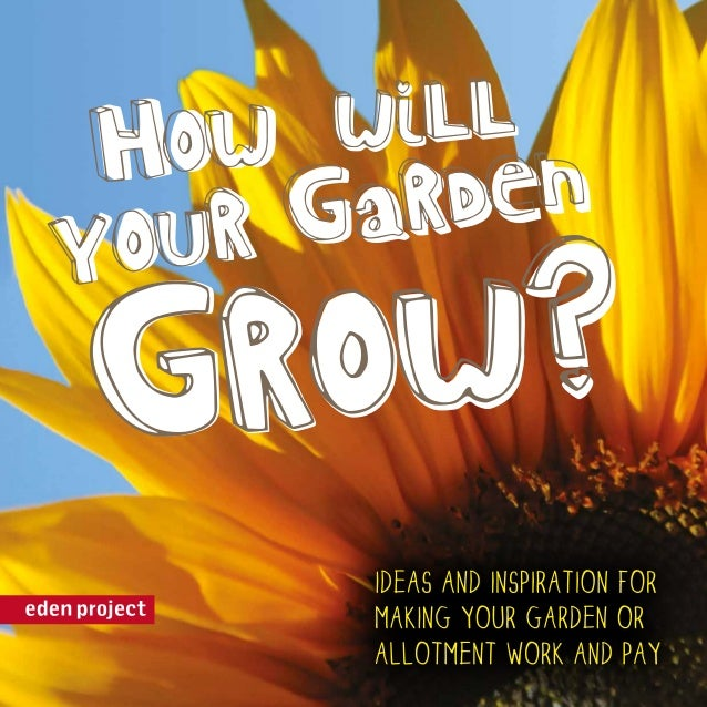 How will your garden grow? 60 things to try in your garden or allotment