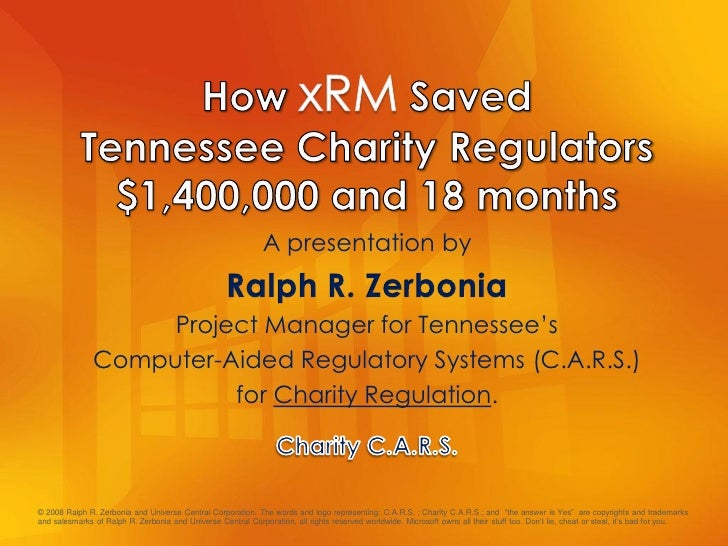 """A presentation by Project Manager for Tennessee""""s Computer-Aided Regulatory Systems (C.A.R.S.) for Charity Regulation. © 2..."""