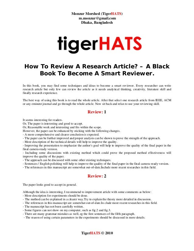 Monzur Morshed (TigerHATS) m.monzur@gmail.com Dhaka, Bangladesh TigerHATS © 2010 How To Review A Research Article? – A Bla...
