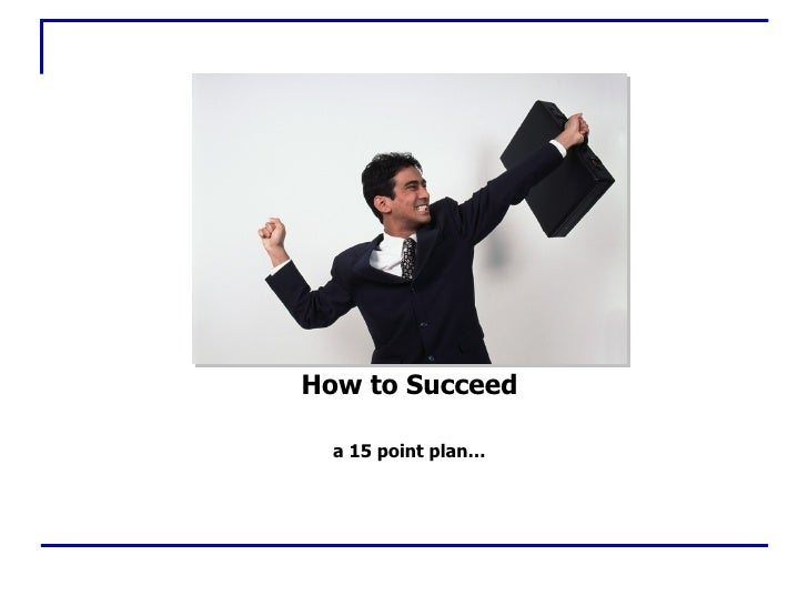 How2 Succeed
