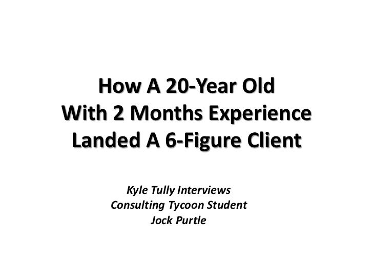 How A 20-Year OldWith 2 Months ExperienceLanded A 6-Figure Client      Kyle Tully Interviews    Consulting Tycoon Student ...