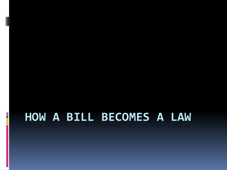 How a bill becomes a law<br />