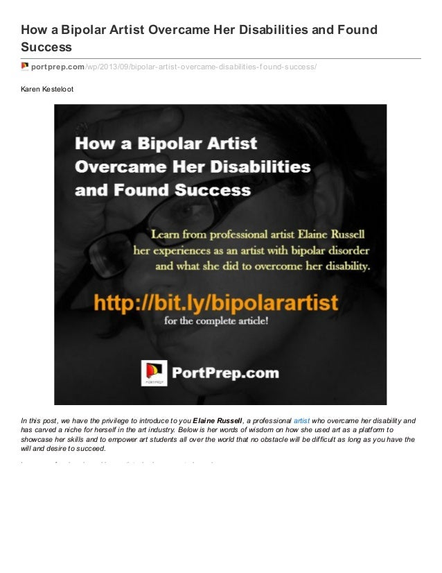 How a Bipolar Artist Overcame Her Disabilities and Found Success portprep.com/wp/2013/09/bipolar-artist-overcame-disabilit...