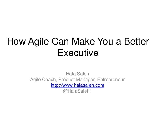 How Agile Can Make You a Better Executive (or not)