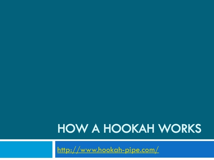 How a hookah works