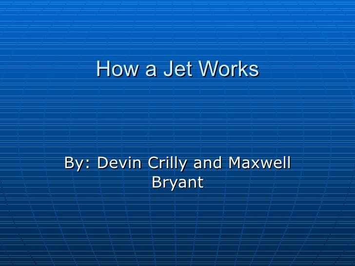 How A Jet Works