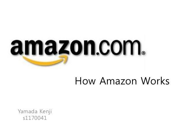 How Amazon WorksYamada Kenji  s1170041