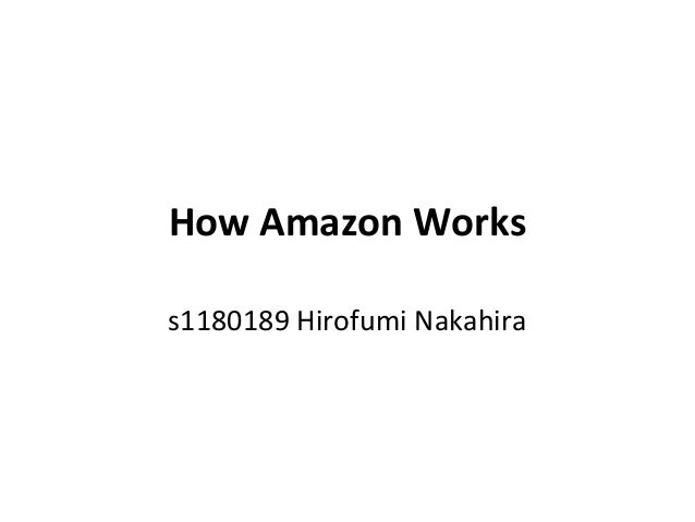 How Amazon Workss1180189 Hirofumi Nakahira