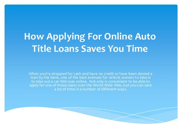 How applying for online auto title loans saves