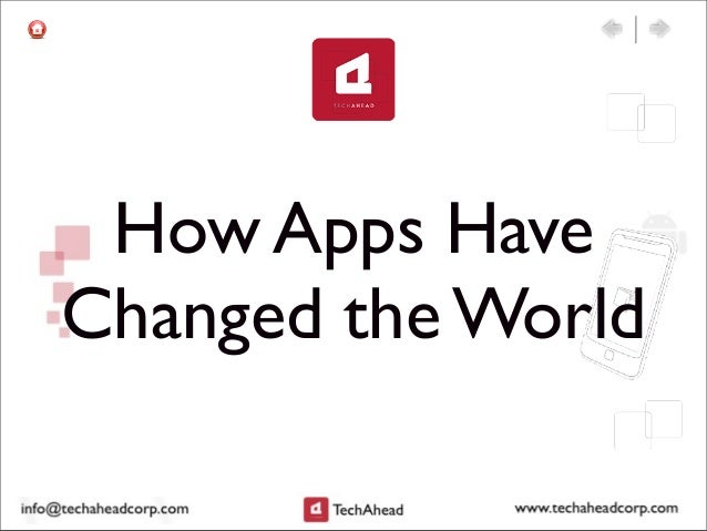 How Apps HaveChanged the World