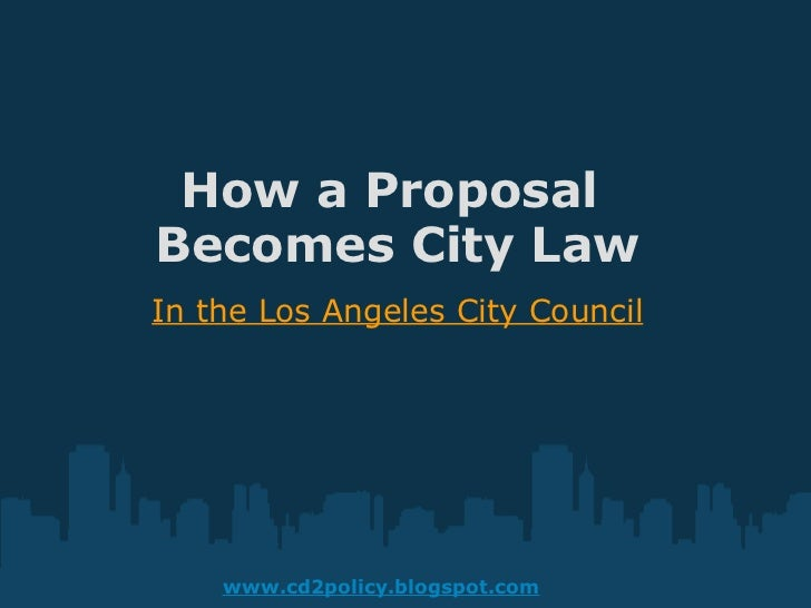 How a proposal_becomes_city_law