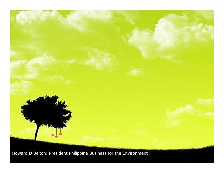 Howard D Belton: President Philippine Business for the Environment