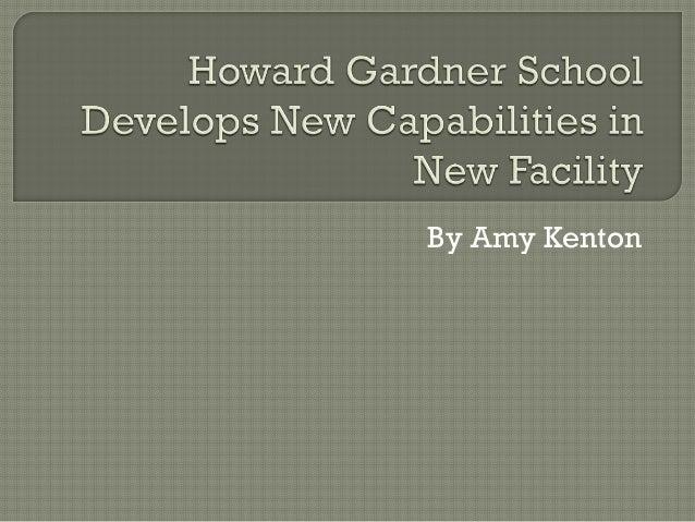 Howard Gardner School Develops New Capabilities in New Facility