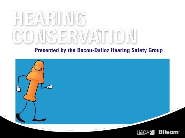 Howard leight bilsom-basics_of_hearing_conservation