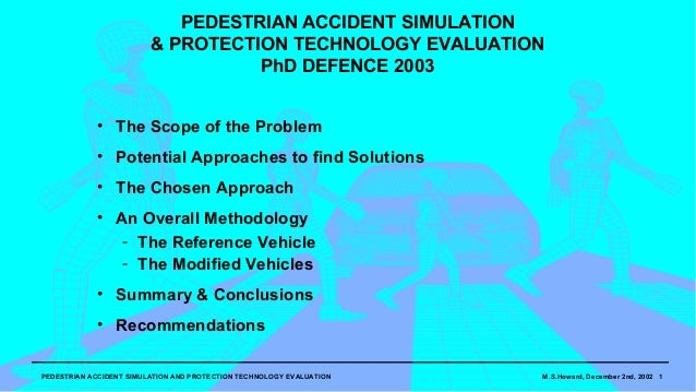 PEDESTRIAN ACCIDENT SIMULATION                         & PROTECTION TECHNOLOGY EVALUATION                                 ...