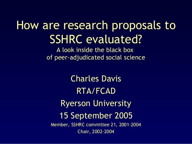 How are research proposals to sshrc evaluted