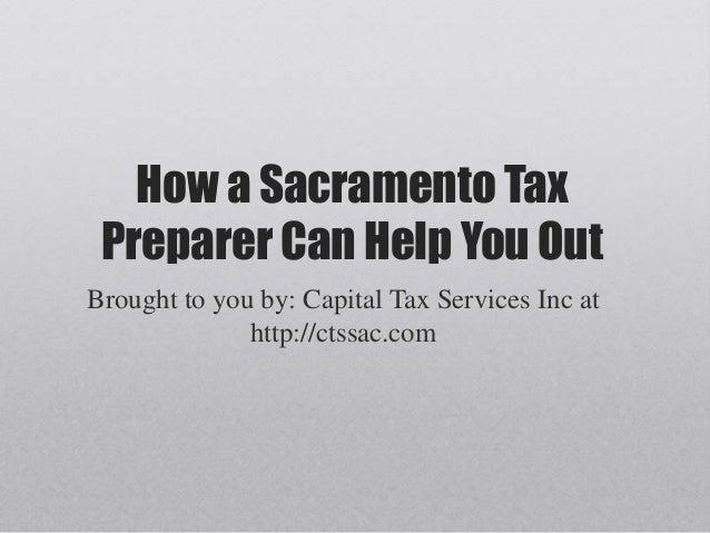 How A Sacramento Tax Preparer Can Help You Out