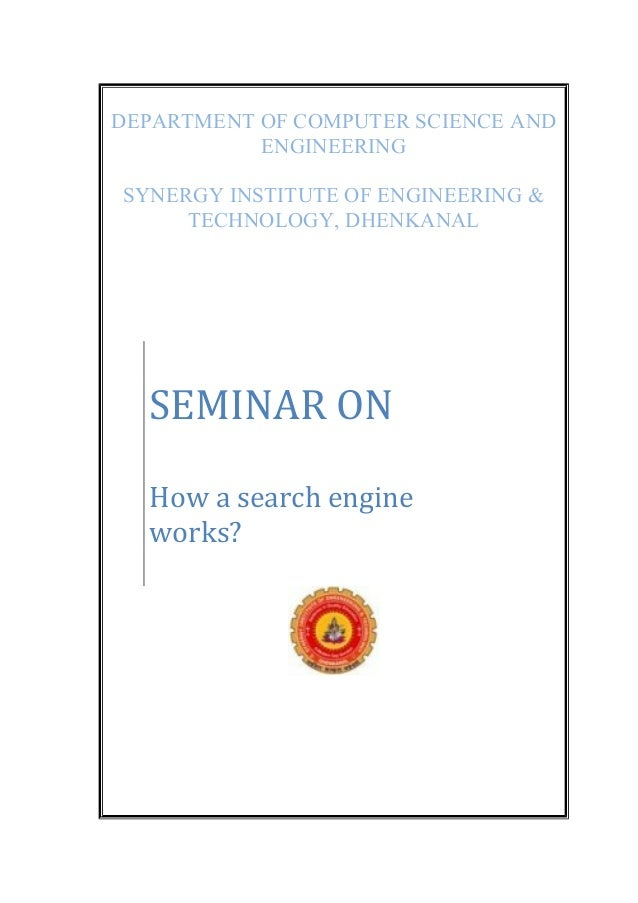 DEPARTMENT OF COMPUTER SCIENCE AND ENGINEERING SYNERGY INSTITUTE OF ENGINEERING & TECHNOLOGY, DHENKANAL SEMINAR ON How a s...