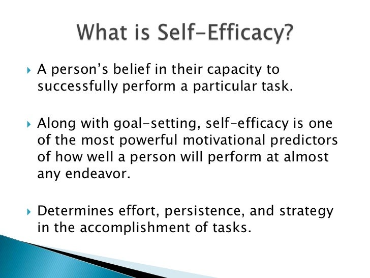 High Self Efficacy of High Self Efficacy Are