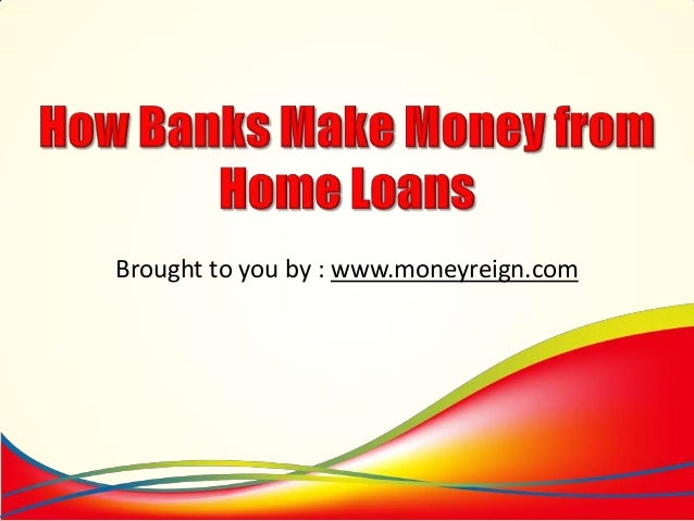how to make money from banks