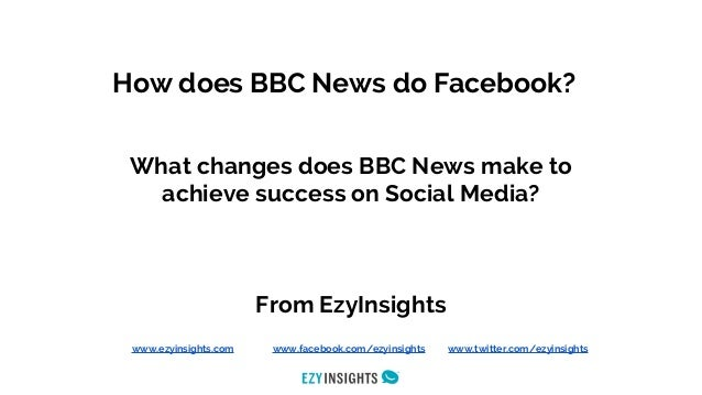 Social Media strategy for BBC News - an analysis