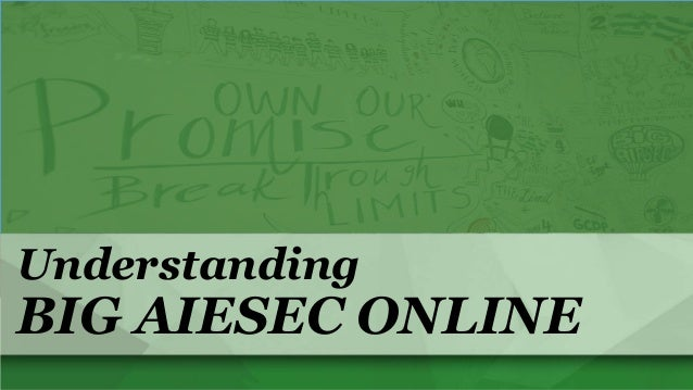 How Big AIESEC Online Works