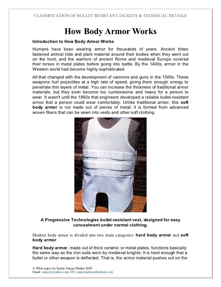 CLASSIFICATION OF BULLET RESISTANT JACKETS & TECHNICAL DETAILS                     How Body Armor WorksIntroduction to How...