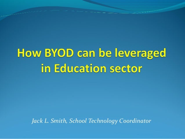How byod can be leveraged in education sector